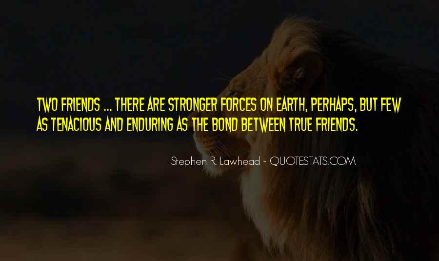 Quotes About Few Friends #581565