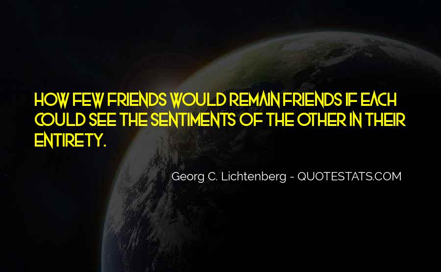 Quotes About Few Friends #634303