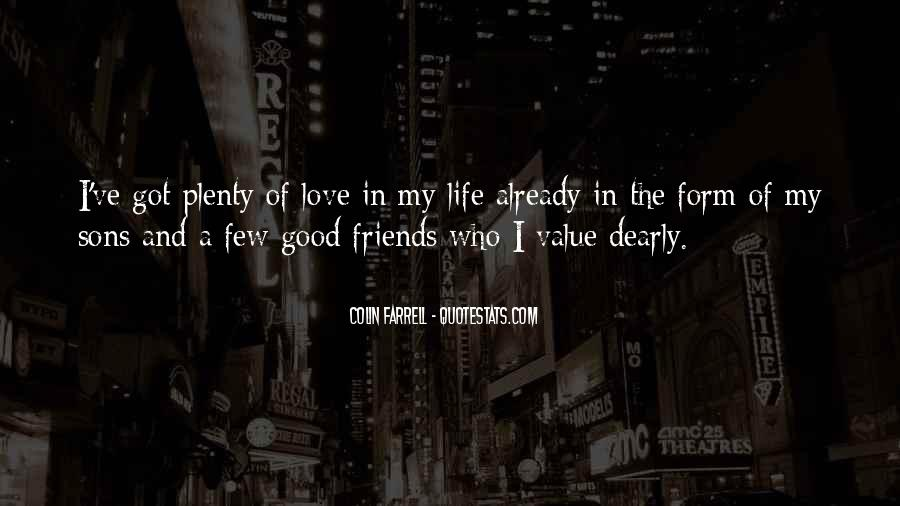 Quotes About Few Friends #648246