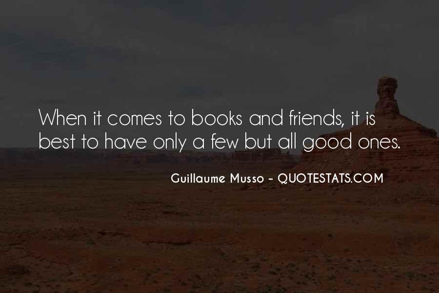 Quotes About Few Friends #76162