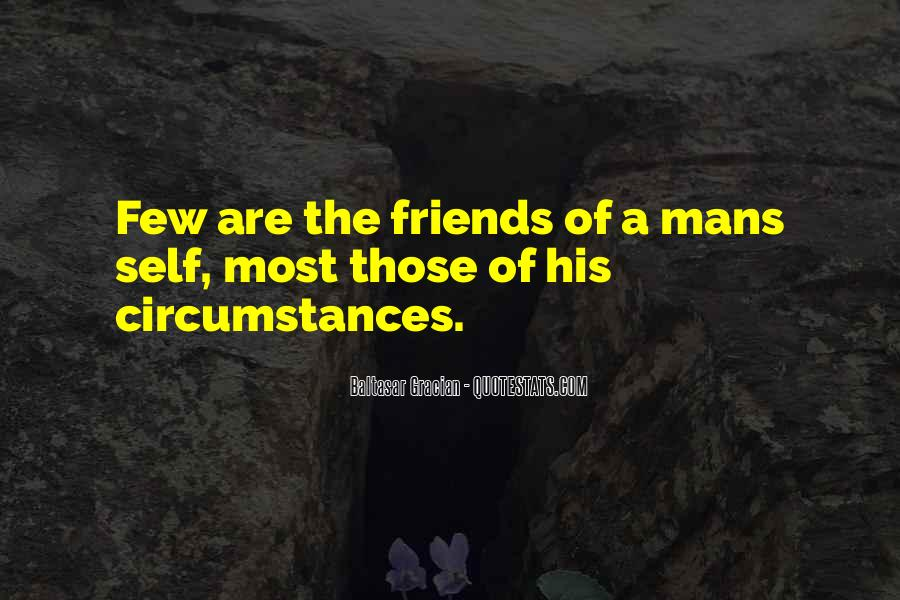 Quotes About Few Friends #76395