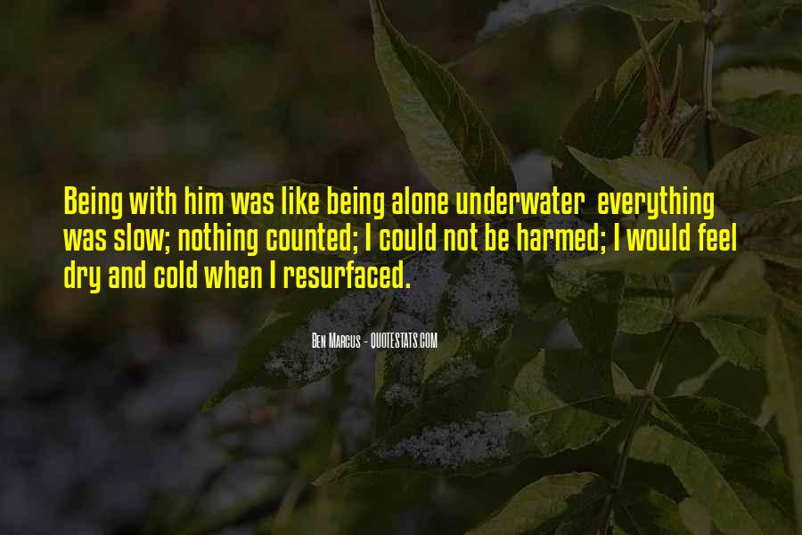 Quotes About Being Underwater #167038