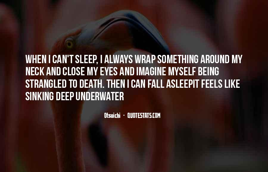 Quotes About Being Underwater #356707