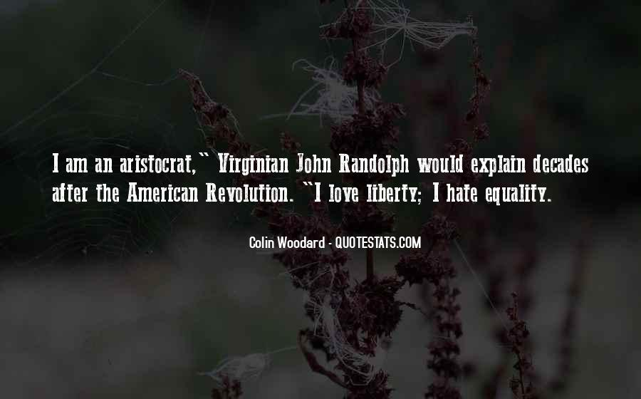Quotes About Freedom American Revolution #1090288