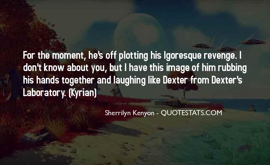 Quotes About Revenge From Revenge #1213929