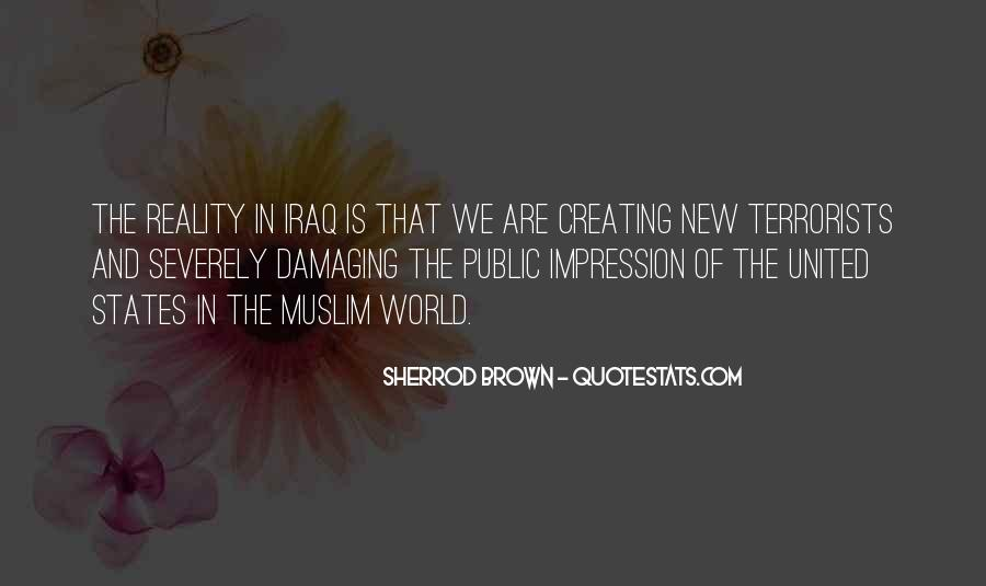 Quotes About Creating Our Own Reality #2779