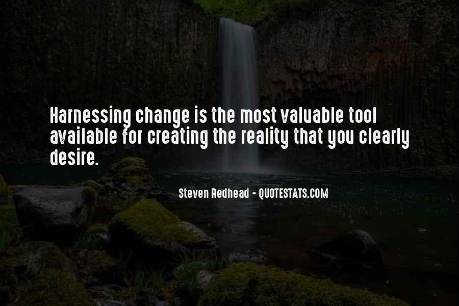 Quotes About Creating Our Own Reality #529187