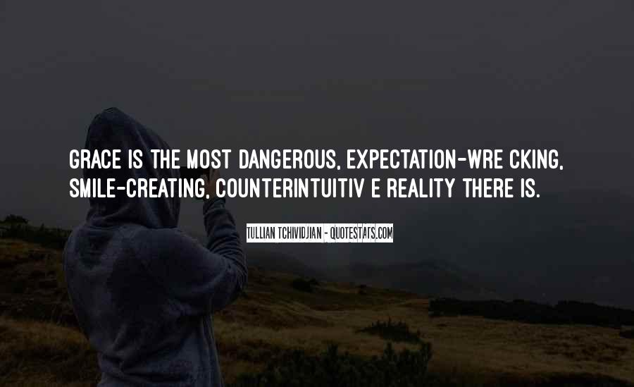 Quotes About Creating Our Own Reality #738397