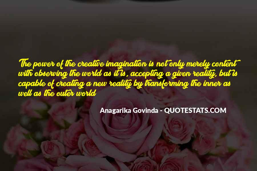 Quotes About Creating Our Own Reality #781502