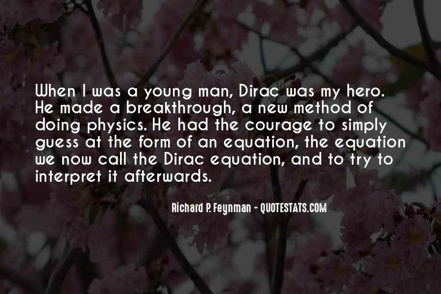 Quotes About Dirac #533731