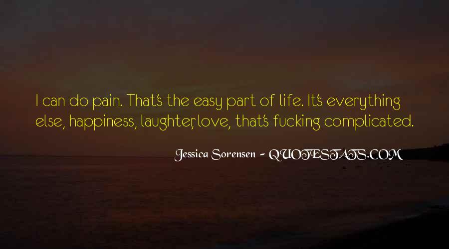 Quotes About Life Of Happiness #16772