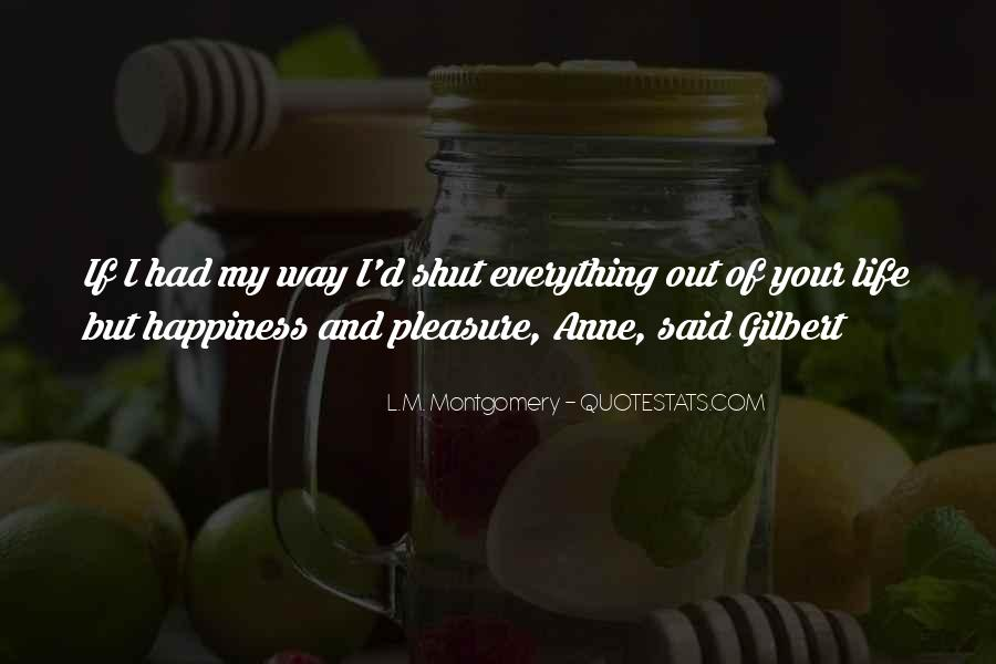 Quotes About Life Of Happiness #30177