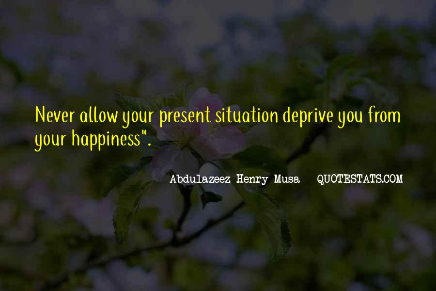 Quotes About Life Of Happiness #33408