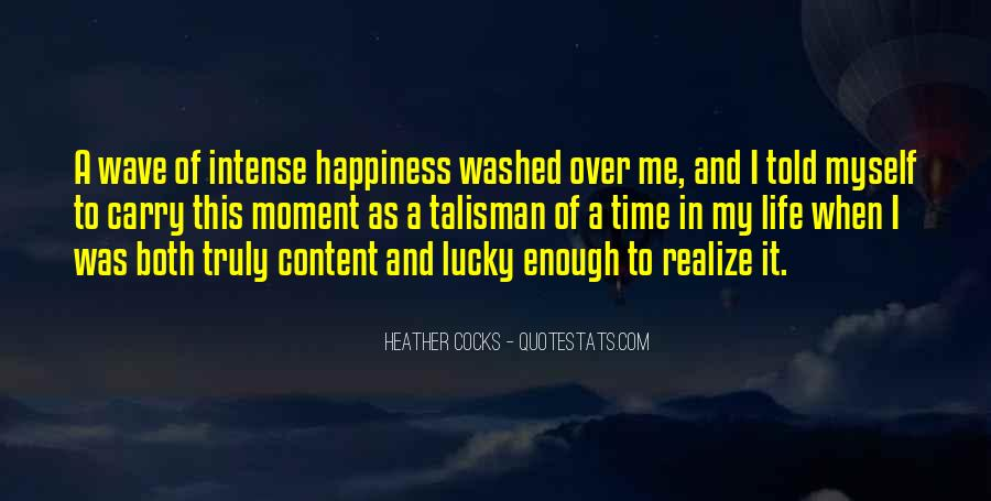 Quotes About Life Of Happiness #3692