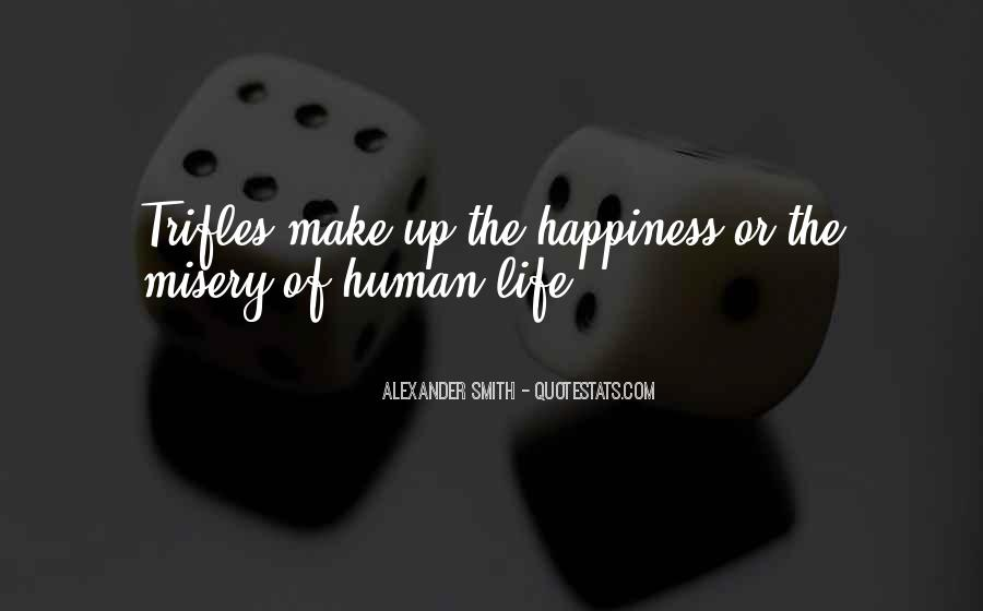 Quotes About Life Of Happiness #39857