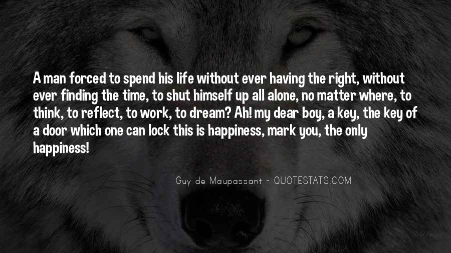 Quotes About Life Of Happiness #40231