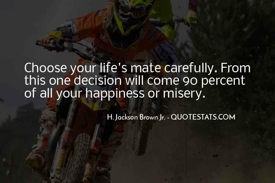 Quotes About Life Of Happiness #51251