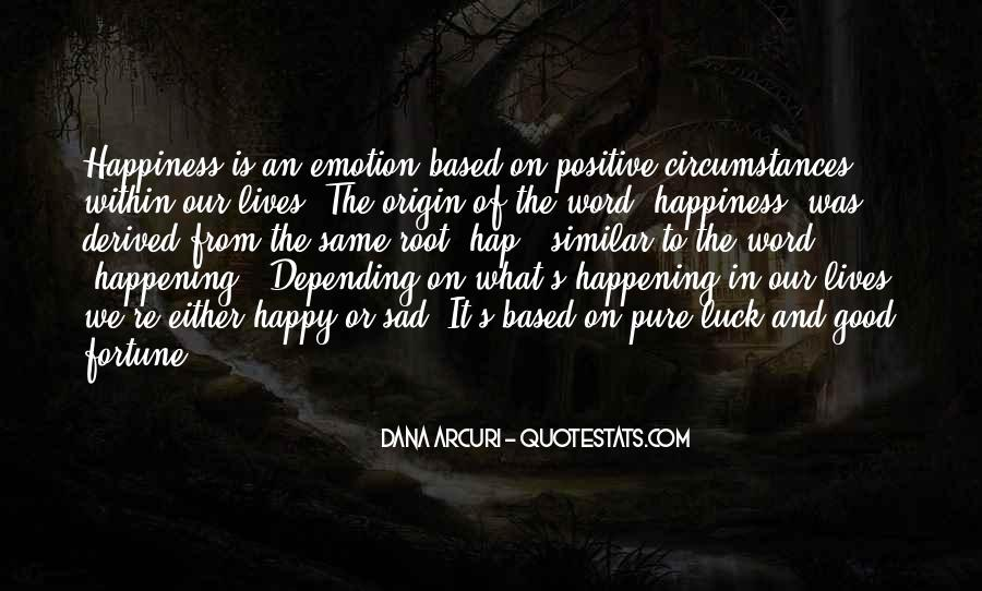 Quotes About Life Of Happiness #56289