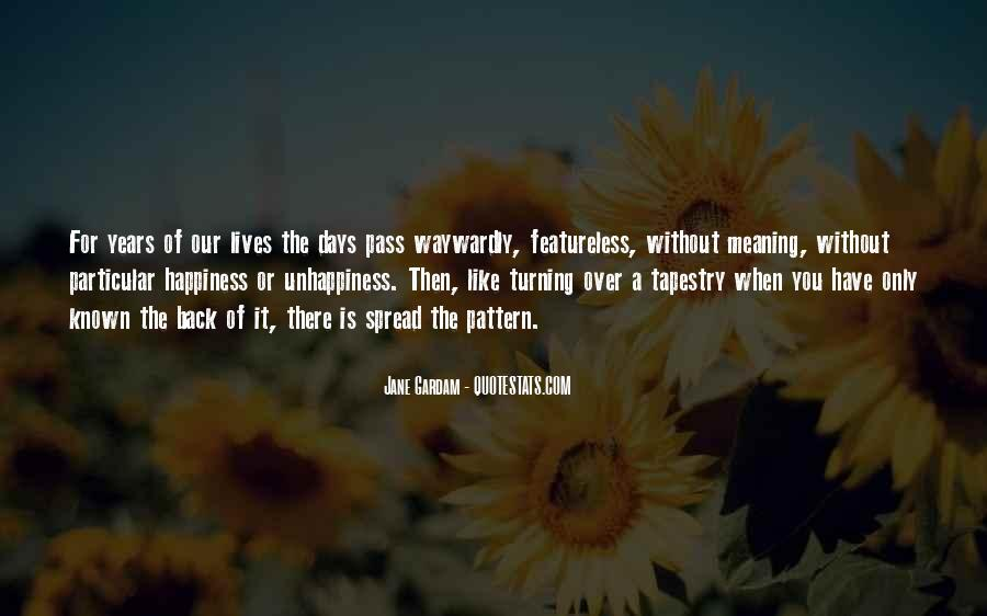 Quotes About Life Of Happiness #681