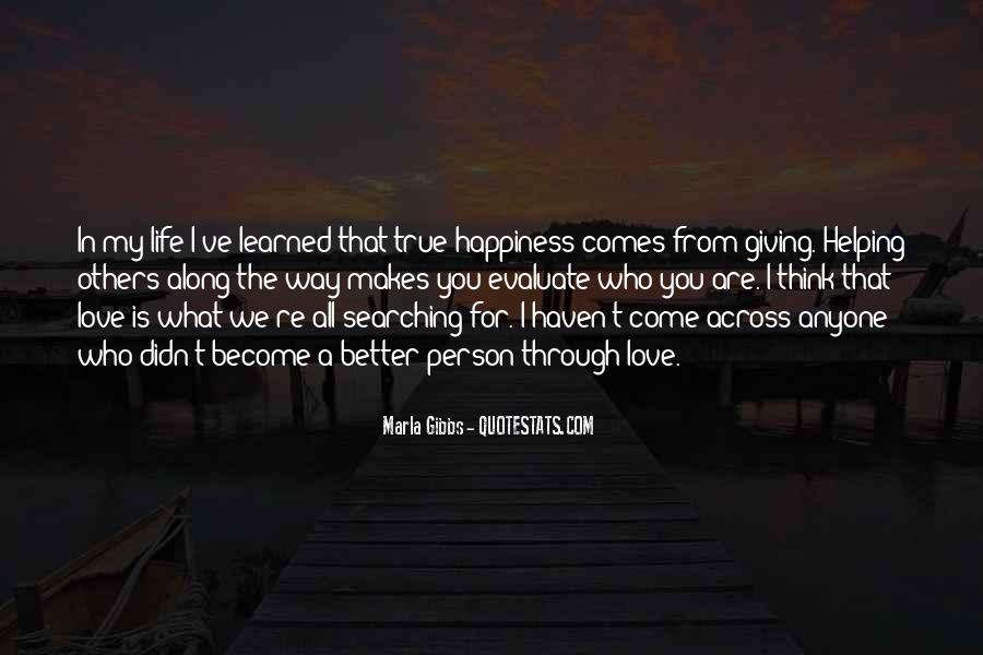 Quotes About Searching For Love And Happiness #1090538