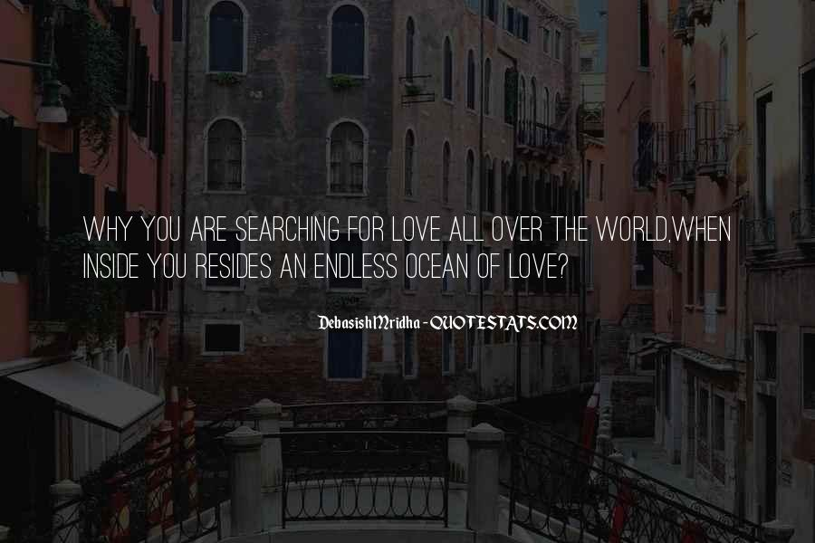 Quotes About Searching For Love And Happiness #1733552