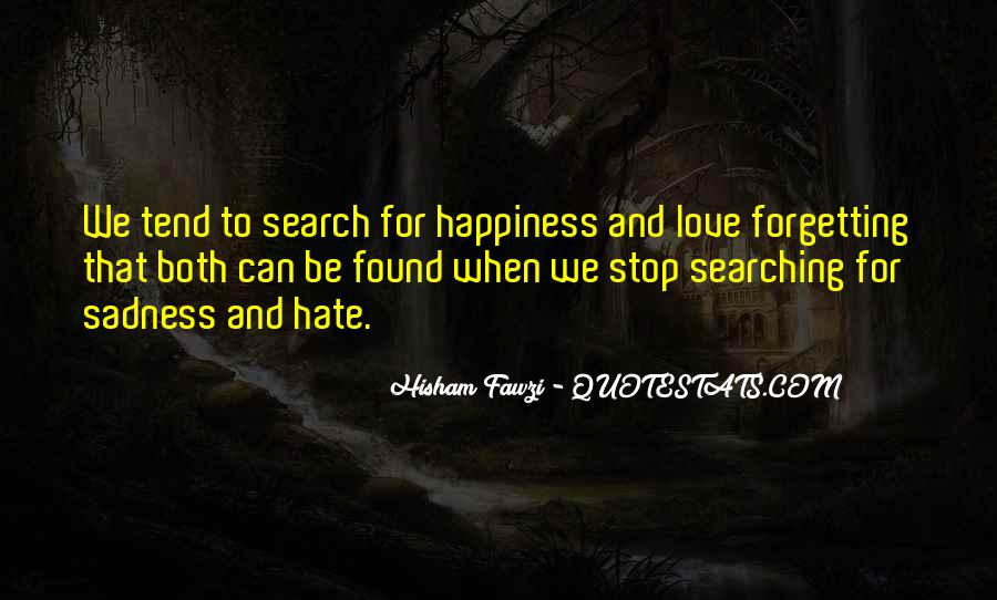 Quotes About Searching For Love And Happiness #209987