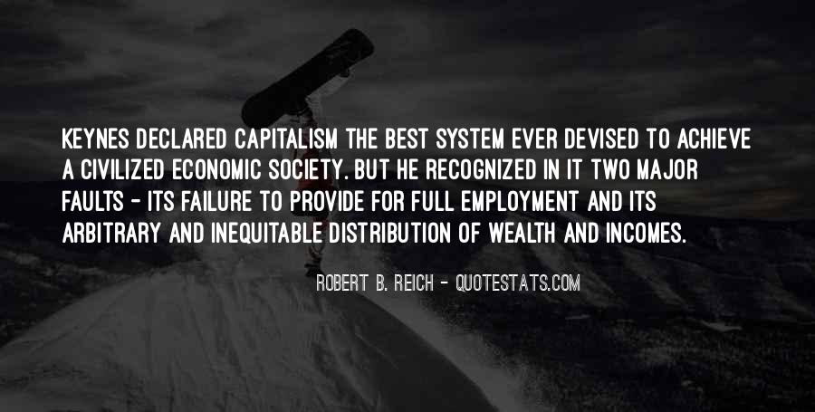 Quotes About The Failure Of Capitalism #1182650