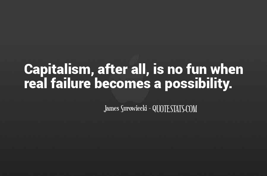 Quotes About The Failure Of Capitalism #1517870