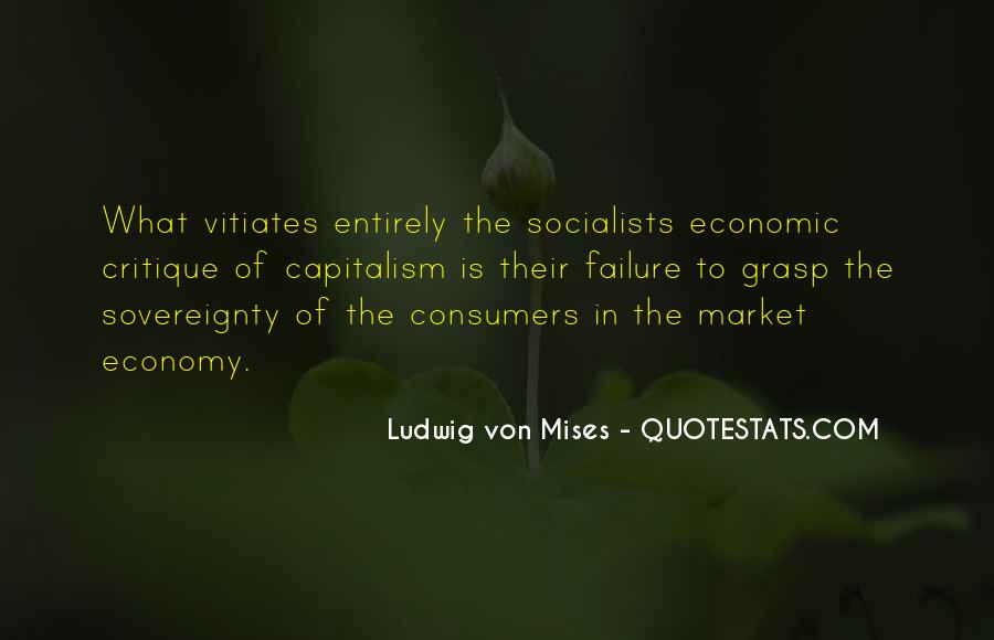 Quotes About The Failure Of Capitalism #1623047