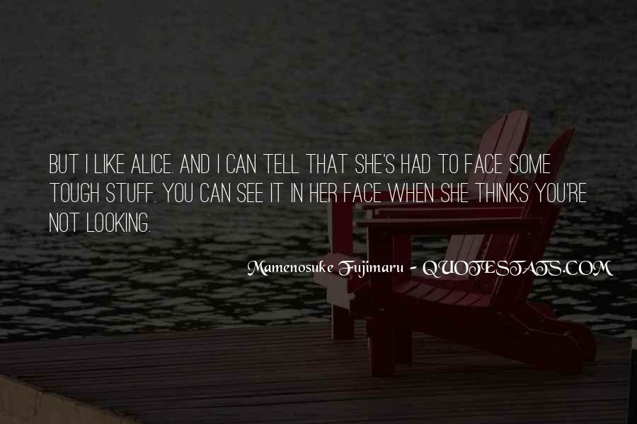 Quotes About Not Knowing What You're Missing #1426043