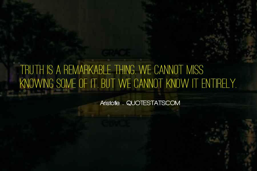Quotes About Not Knowing What You're Missing #1631628