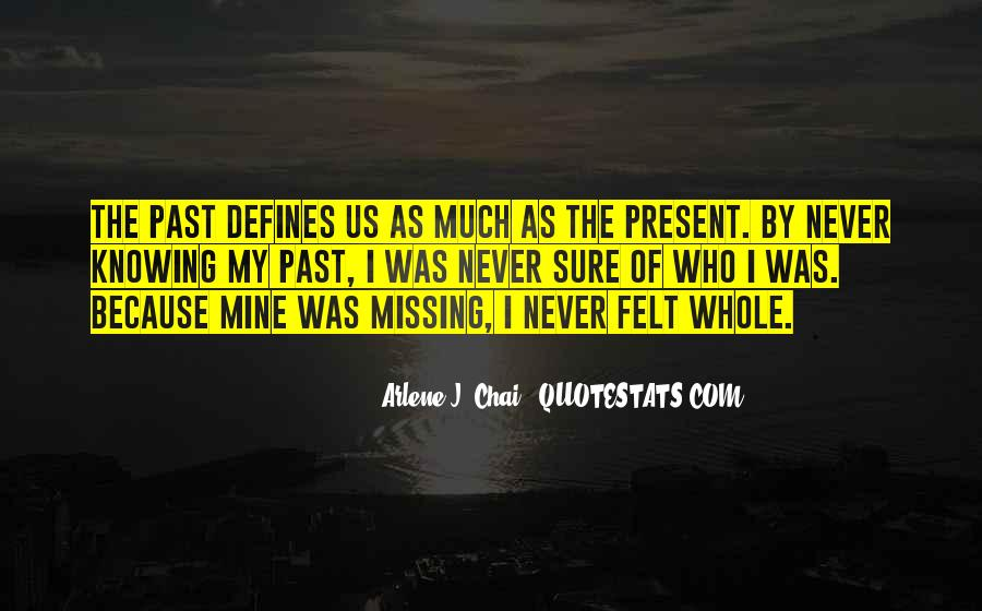 Quotes About Not Knowing What You're Missing #29278