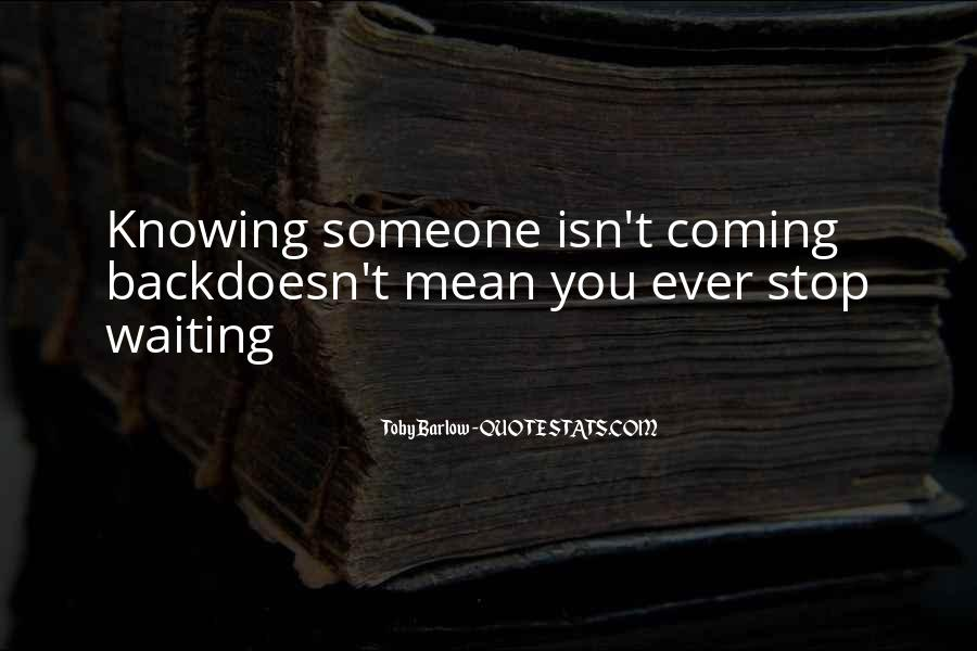 Quotes About Not Knowing What You're Missing #644391