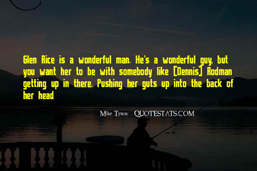 Quotes About Pushing A Man Too Far #937254