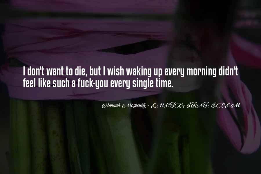 Quotes About Waking Up Every Morning #1002799