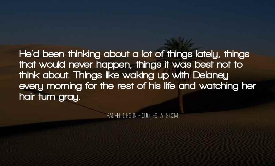 Quotes About Waking Up Every Morning #1202497