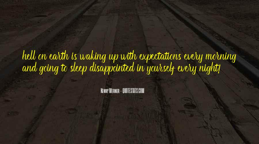 Quotes About Waking Up Every Morning #1617726