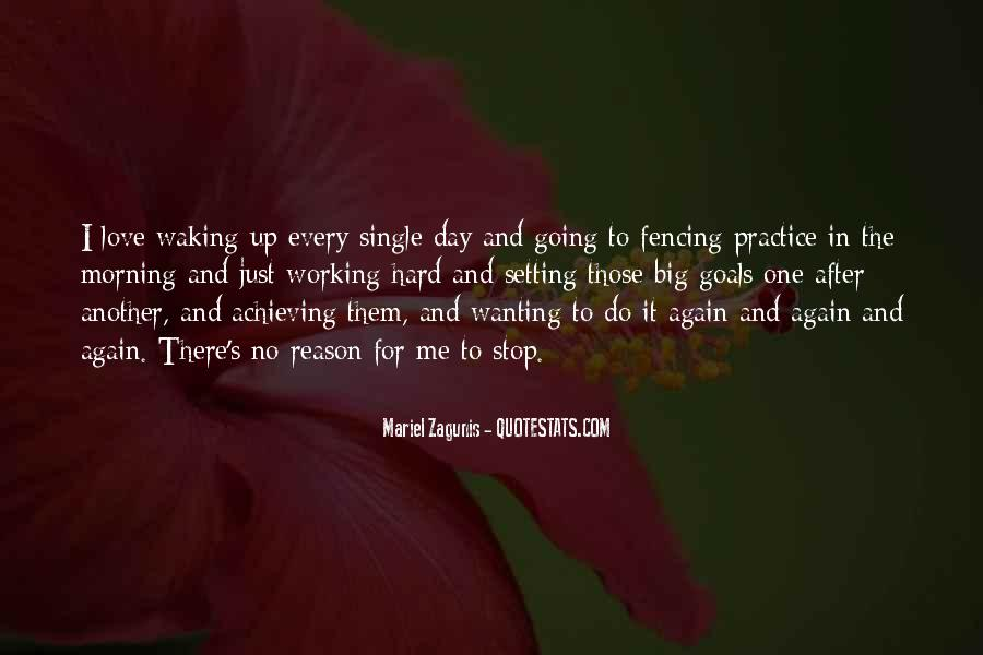 Quotes About Waking Up Every Morning #1831905
