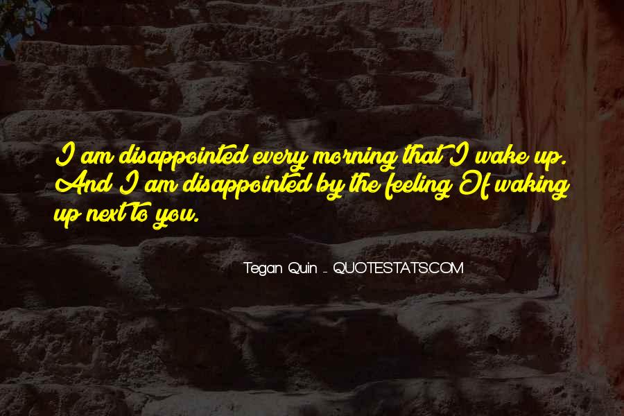 Quotes About Waking Up Every Morning #841334