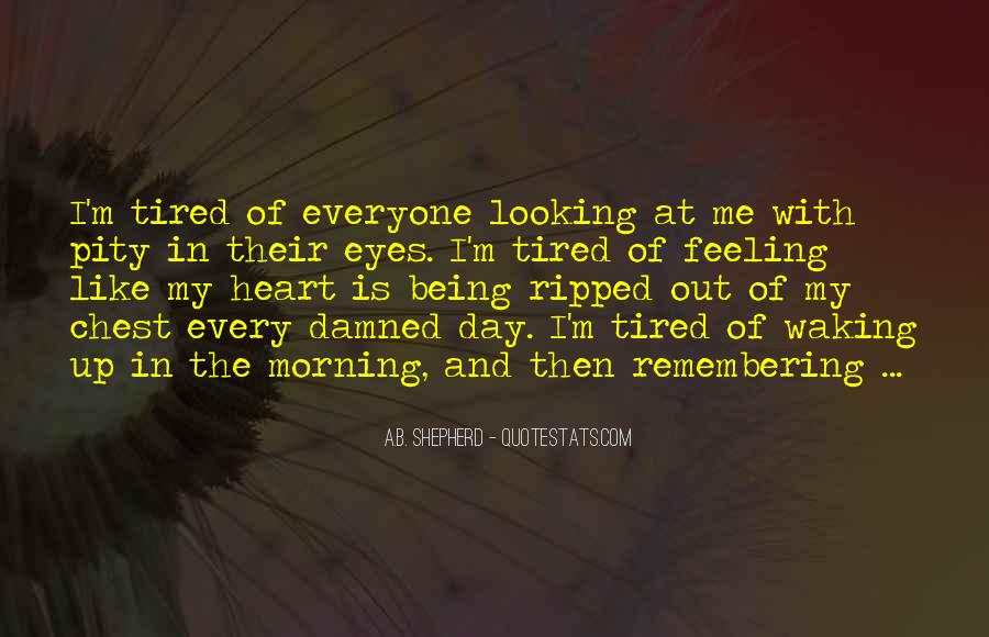 Quotes About Waking Up Every Morning #945830