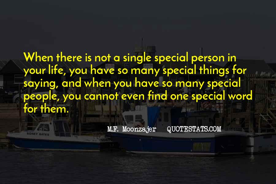 Quotes About Special Things In Life #1165566