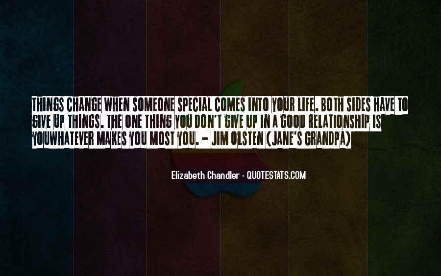 Quotes About Special Things In Life #1172037