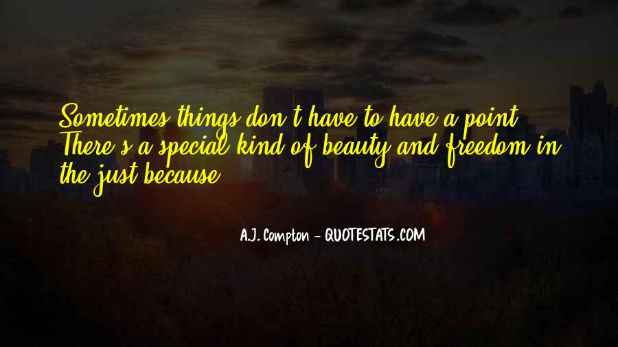 Quotes About Special Things In Life #1325302