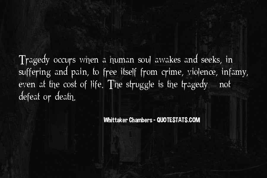 Quotes About Struggle And Death #1004088
