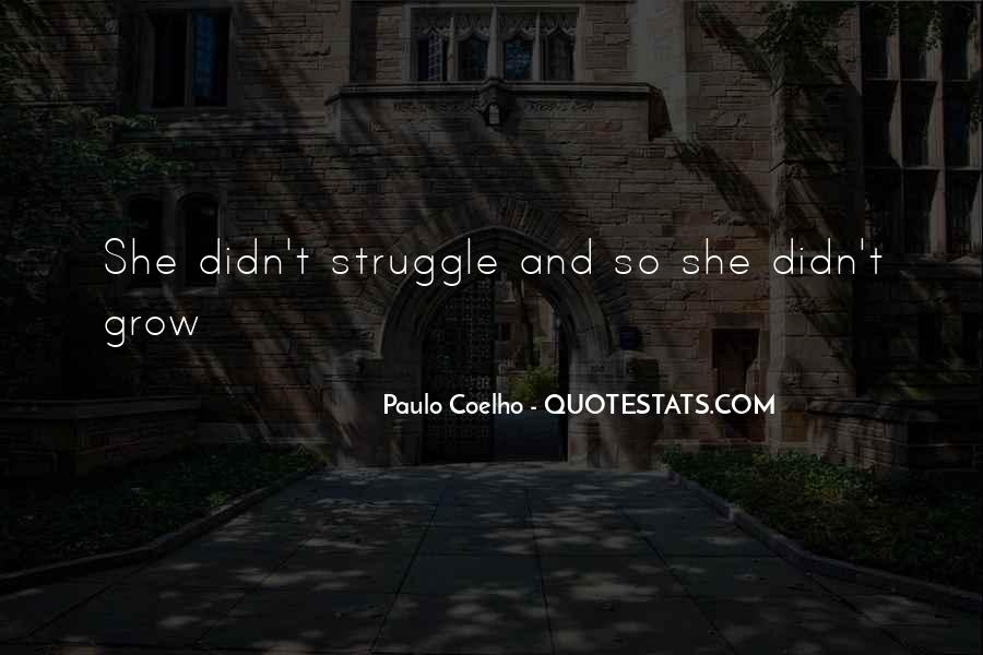 Quotes About Struggle And Death #1053662