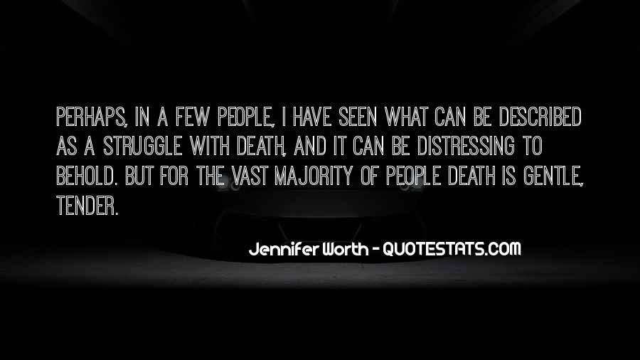 Quotes About Struggle And Death #1184212