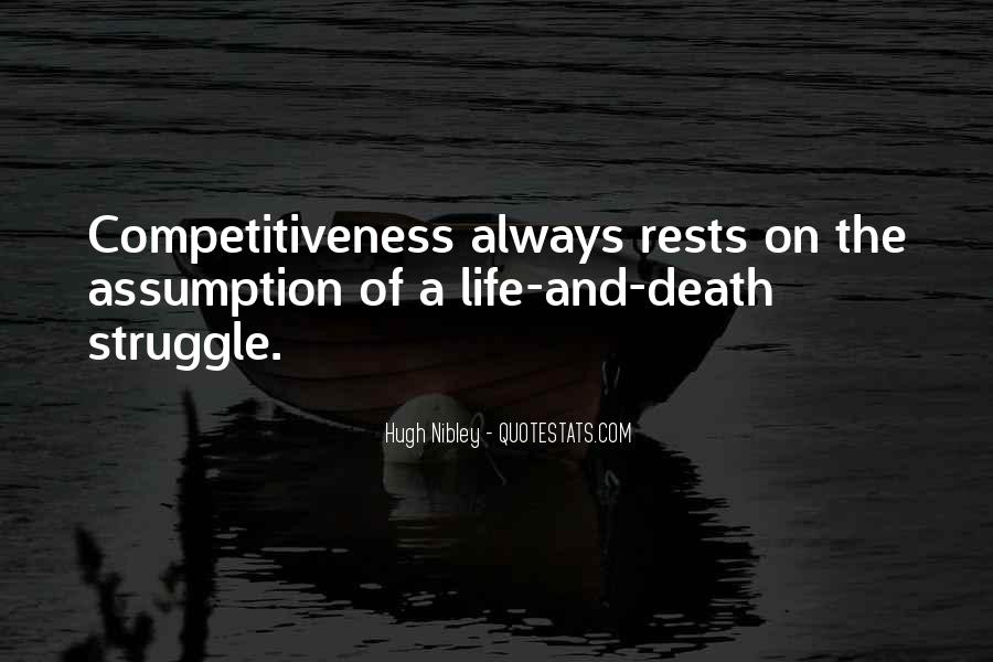 Quotes About Struggle And Death #1294852