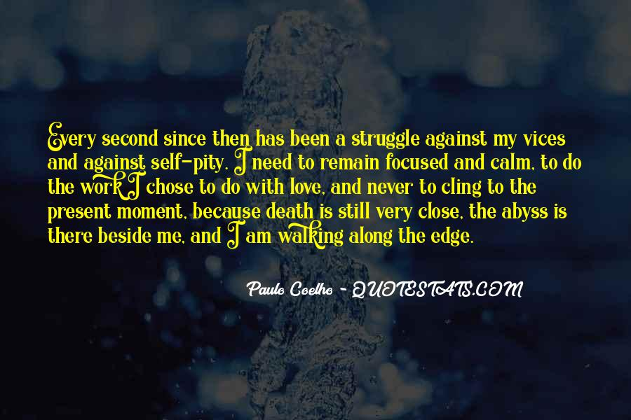 Quotes About Struggle And Death #1421919
