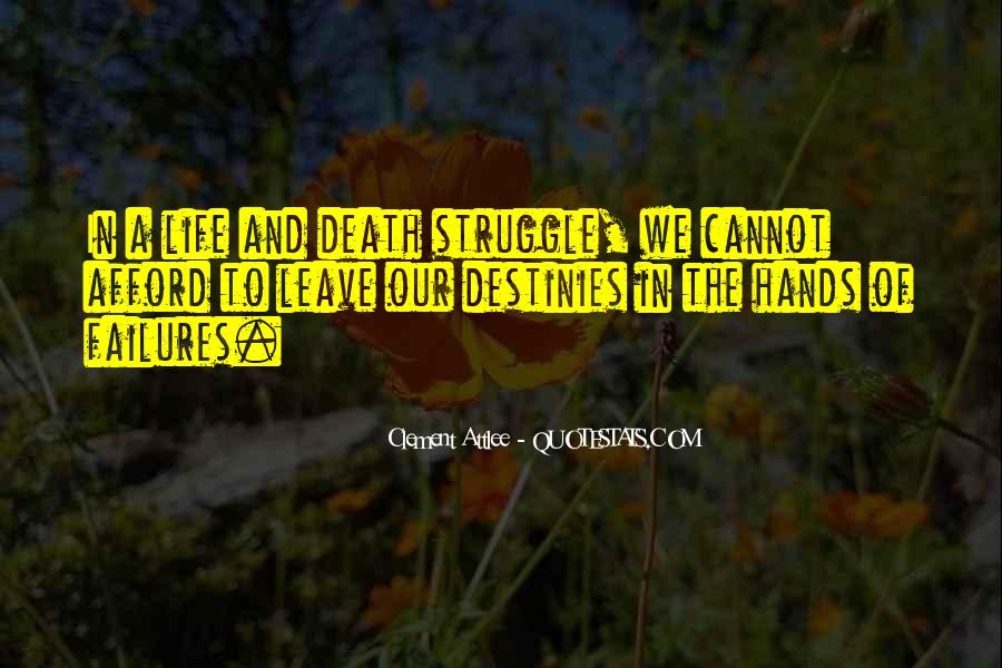Quotes About Struggle And Death #1522989