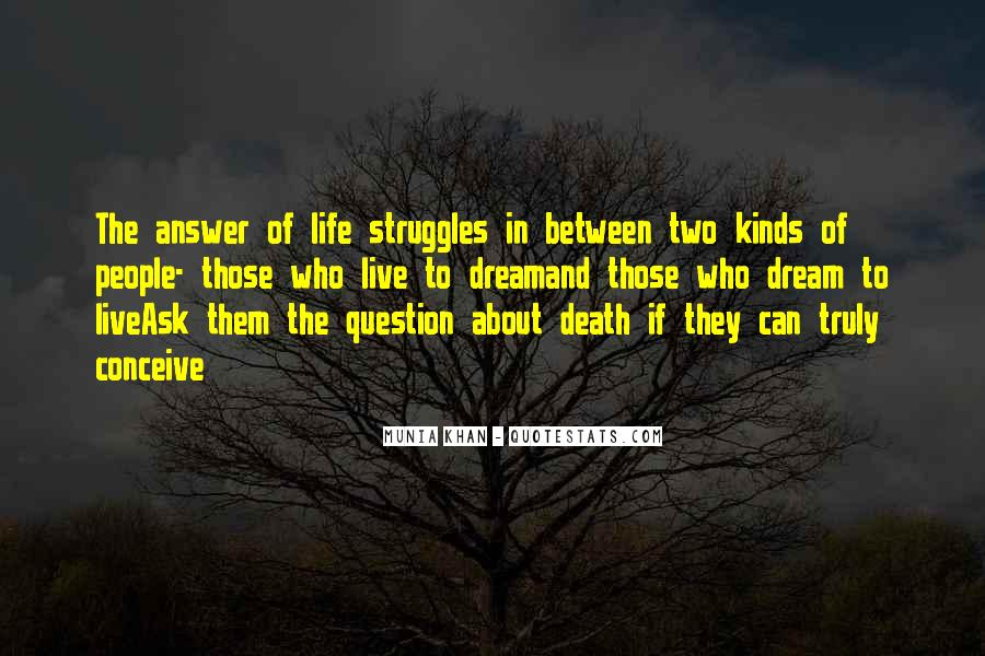 Quotes About Struggle And Death #1690079